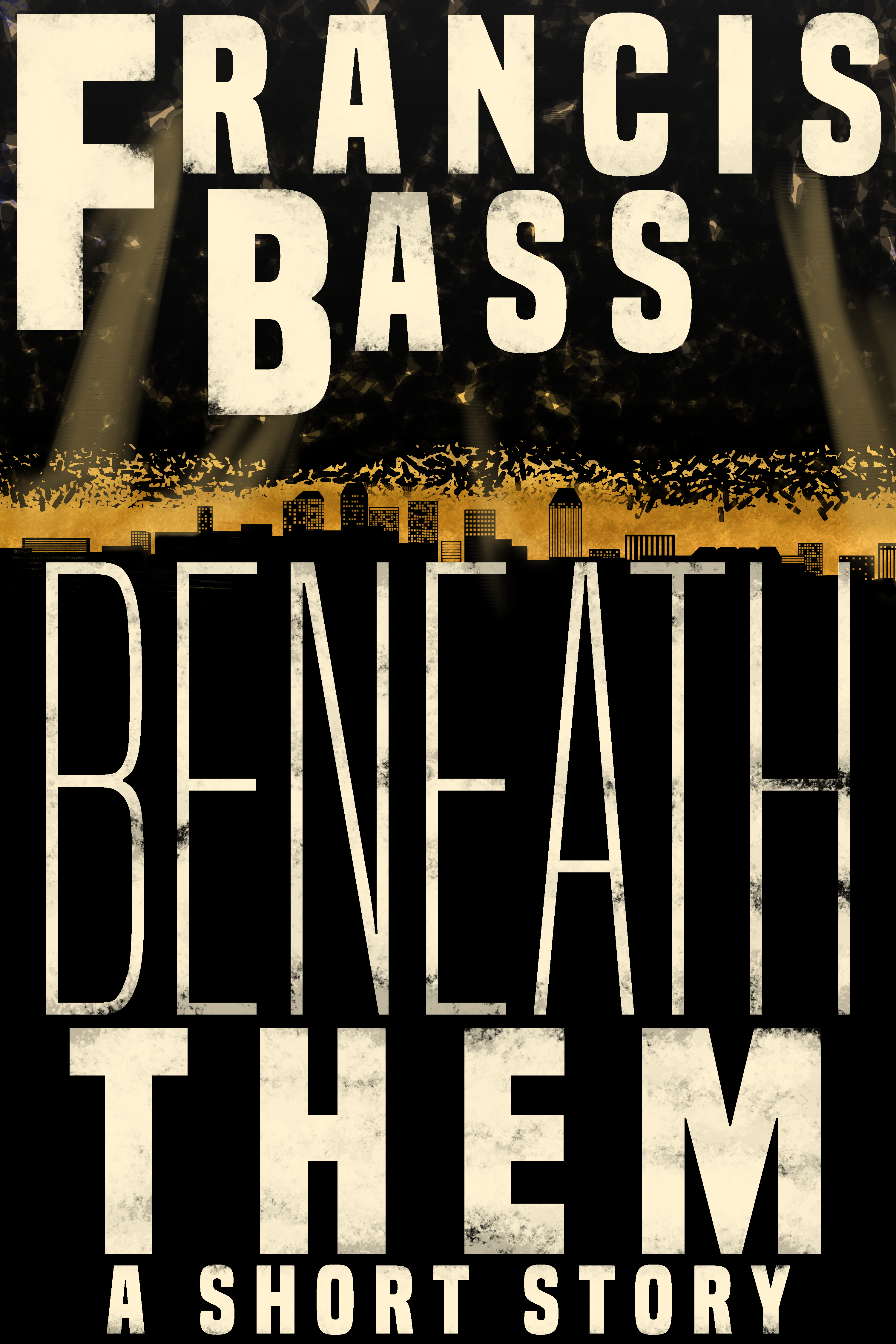 Beneath Them